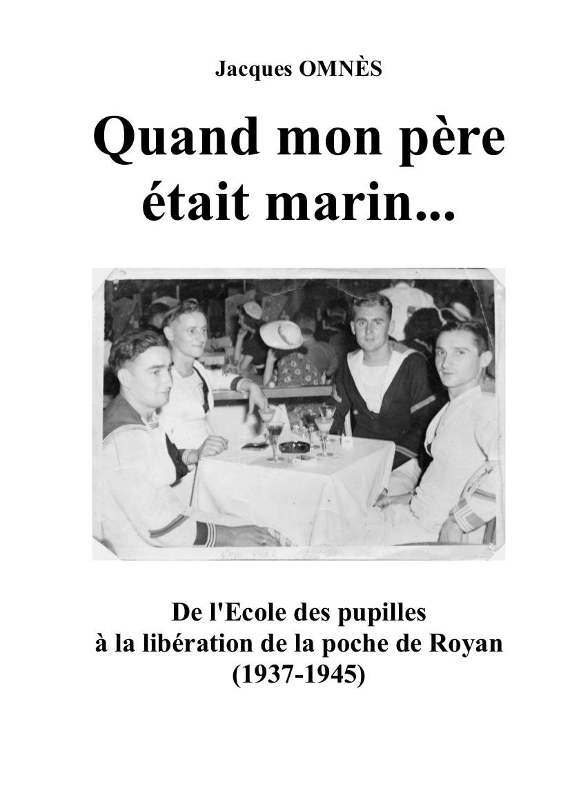 « Quand mon père était marin... » par Jacques OMNÈS