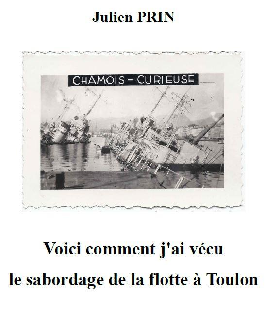 « Voici comment j'ai vécu le sabordage de la Flotte à Toulon » par Julien PRIN