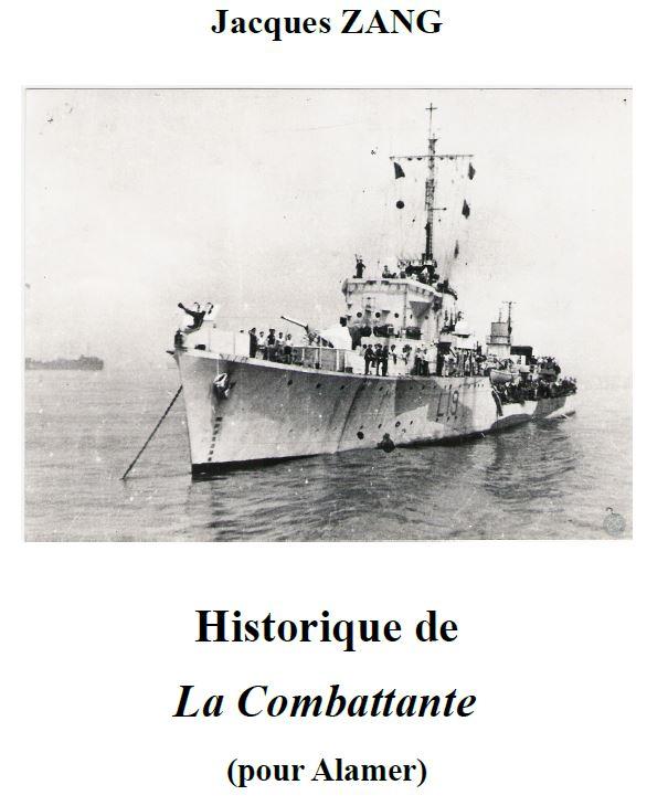 « Historique de La Combattante » par Jacques ZANG