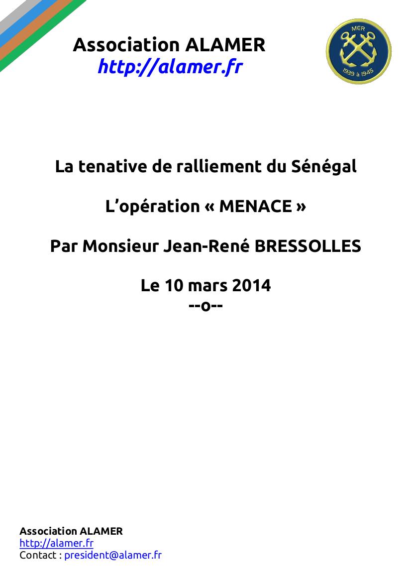 « L'opération MENACE » par Jean-René BRESSOLLES