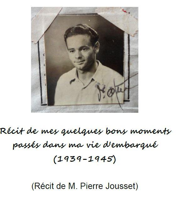 « Récit de mes quelques bons moments passés dans ma vie d'embarqué » par Pierre JOUSSET
