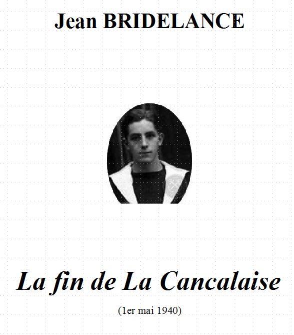 « La fin de La Cancalaise » par Jean BRIDELANCE